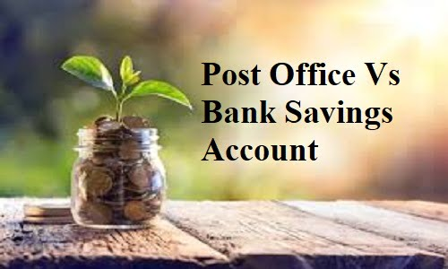 Post Office vs Bank Savings Account