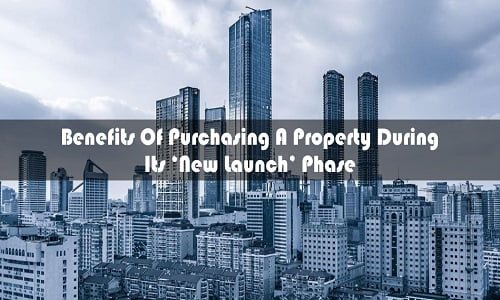 Buying a Property on its New Launch